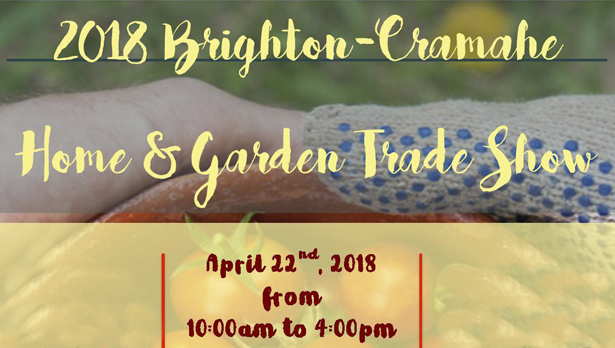 Plan On Attending The 2018 Brighton Cramahe Home U0026 Garden Trade Show